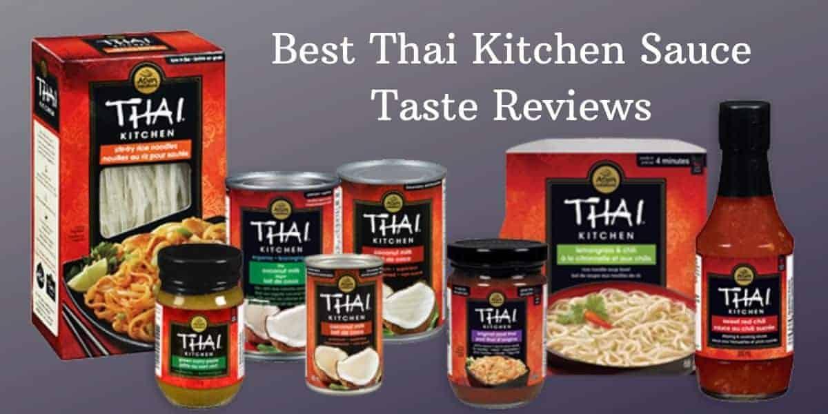 9 Best Thai Kitchen Sauce Review