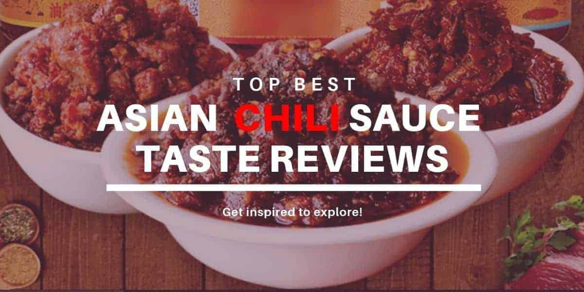 Asian Chili Sauce Taste reviews