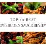 10 Best Peppercorn Sauce - Taste Review and Buying Guide