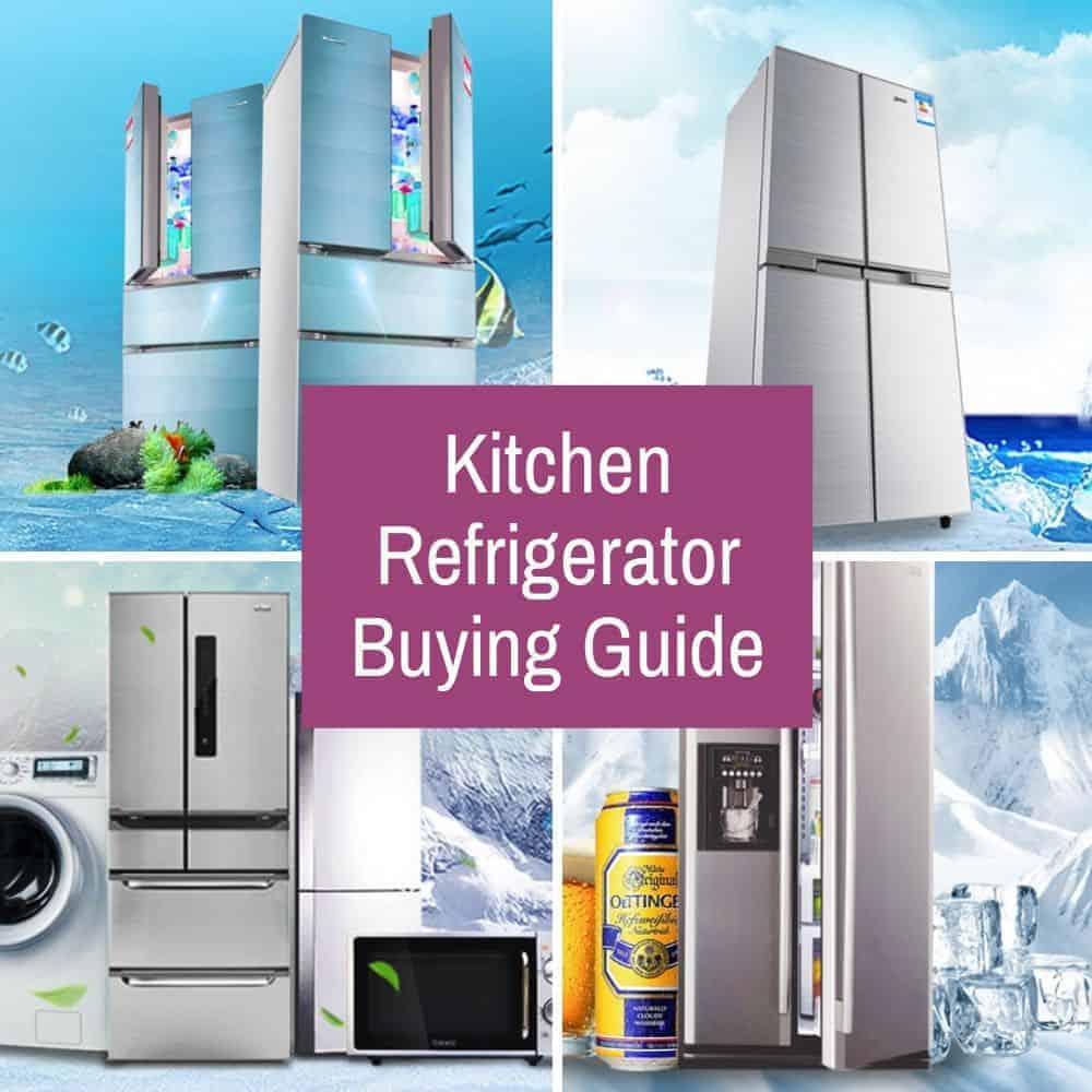 Kitchen Refrigerator Buying Guide
