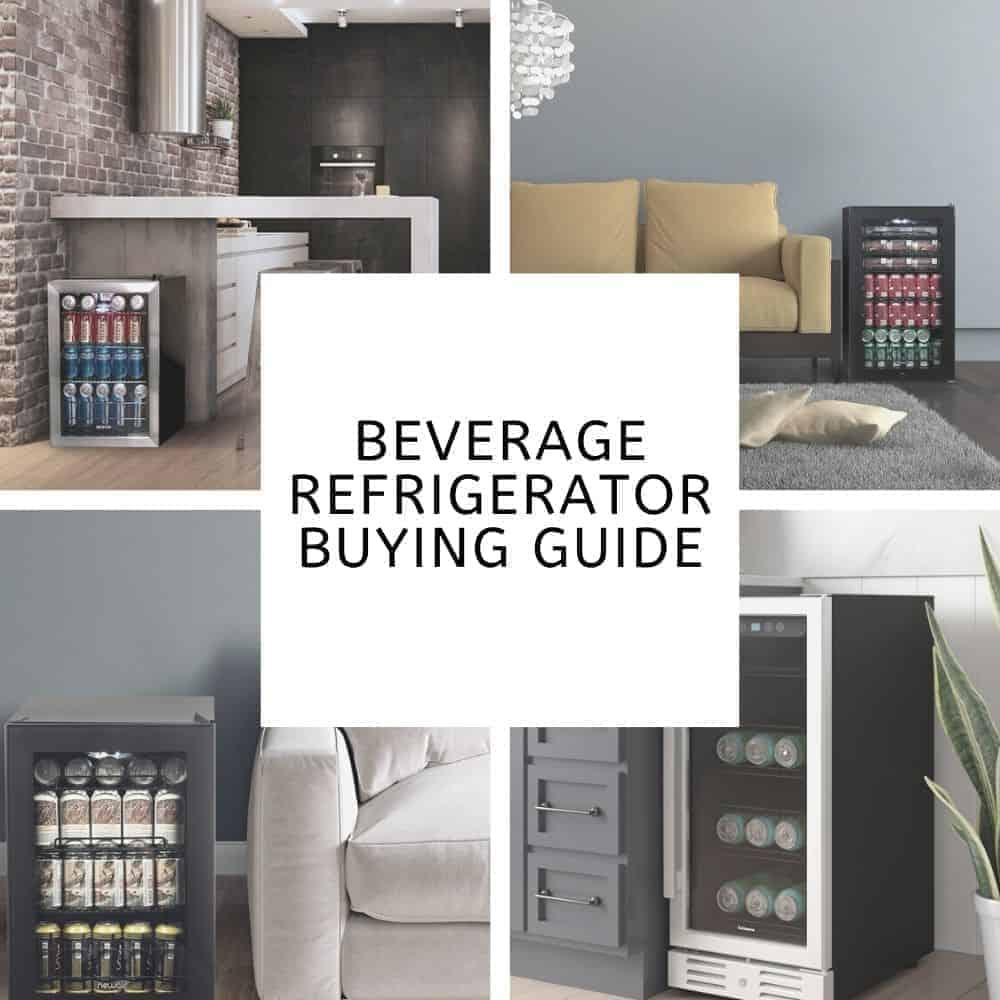 Beverage Refrigerator Buying Guide