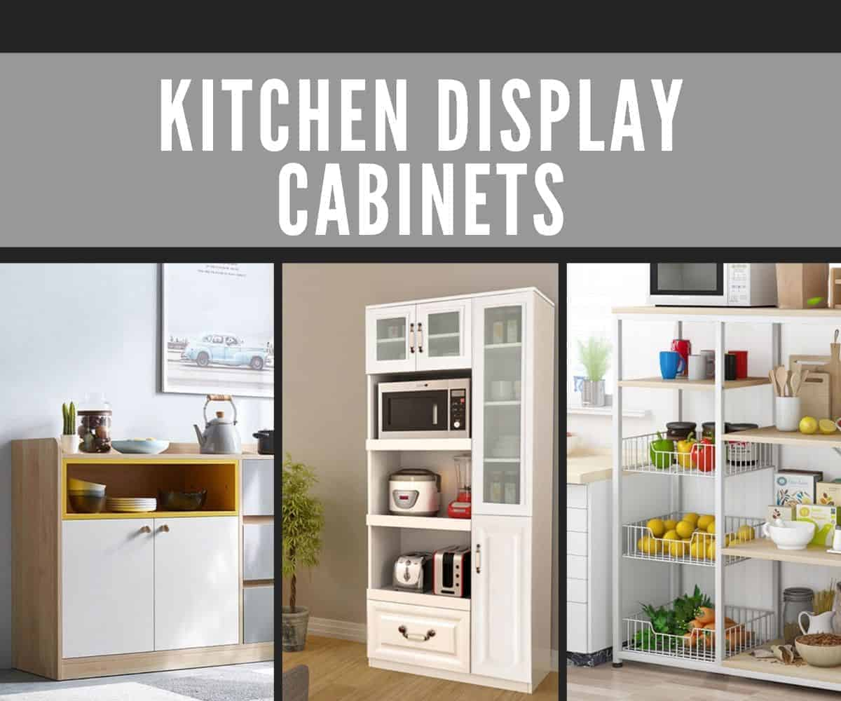 How to Choose the Best Kitchen Display Cabinet